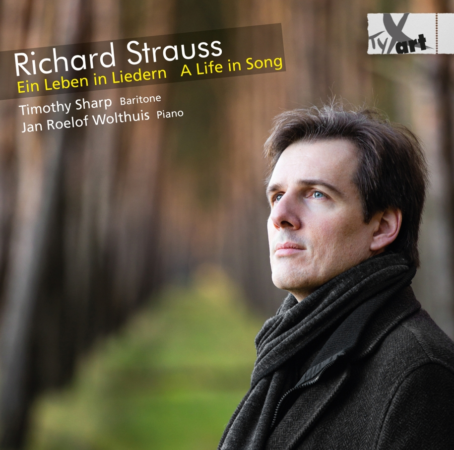 Richard Strauss - A Life in Song - Sharp, Wolthuis