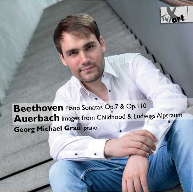 Beethoven - Auerbach: Works for Piano - Georg Michael Grau, Piano