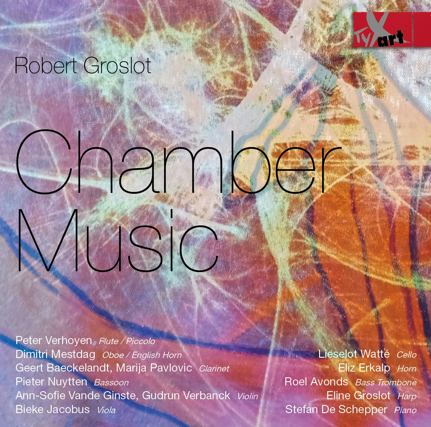 Robert Groslot: Chamber Music
